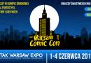 """Warsaw Comic Con 2017"" – Relacja"