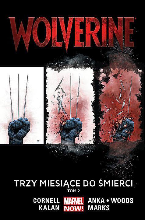 """""""Wolverine: Trzy miesiące do śmierci"""" (Tom 2) – Recenzja"""