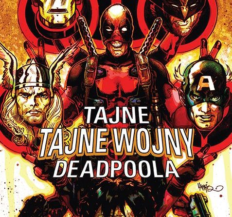 Tajne Tajne Wojny Deadpoola, Secret Wars, Deadpool
