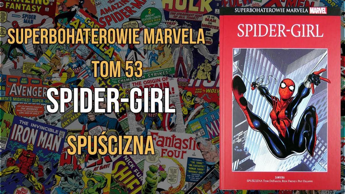 """""""Superbohaterowie Marvela #53: Spider-Girl"""" – Recenzja"""