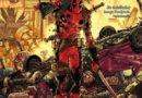 """Deadpool: Koniec Błędu"" (Tom 2) – Recenzja"
