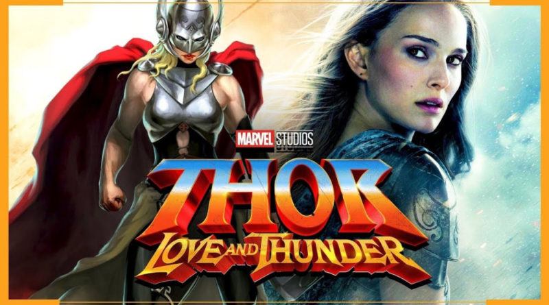 Thor: Love and Thunder, Fan Logo, Natalie Portman, Jane Foster, The Mighty Thor
